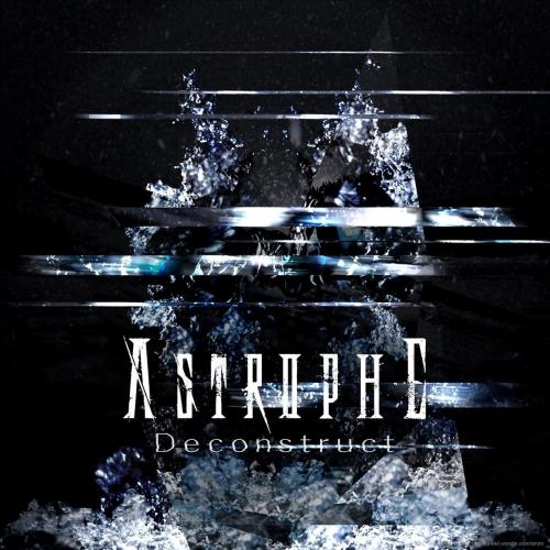 Astrophe - Deconstruct (2017)