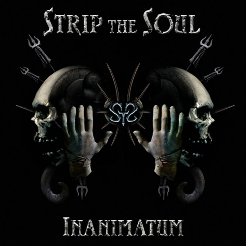 Strip the Soul - Inanimatum (2017)
