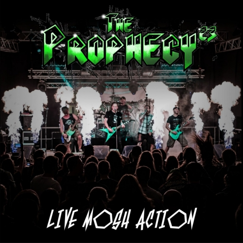 The Prophecy 23 - Live Mosh Action (2017)