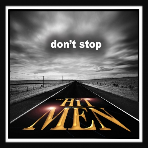 The Hit Men - Don't Stop (2017)