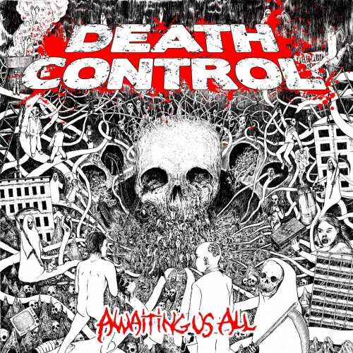 Death Control - Awaiting Us All (2017)