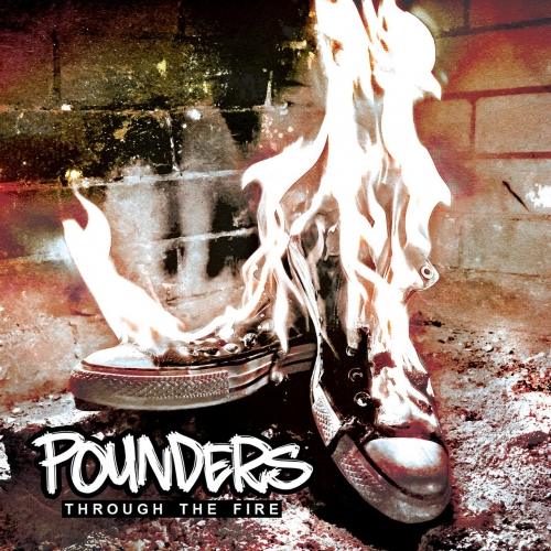 Pounders - Through the Fire (2018)