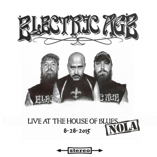 Electric Age - Live at the House of Blues-Nola (EP) (2017)