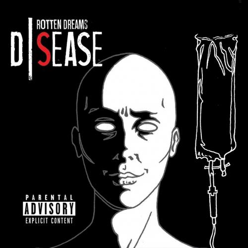 Dsease - Rotten Dreams (2017)