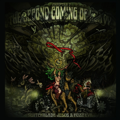 Second Coming Of Heavy - Chapter 7 - Switchblade Jesus & Fuzz Evil (2017)