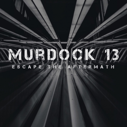 Murdock 13 - Escape the Aftermath (2017)