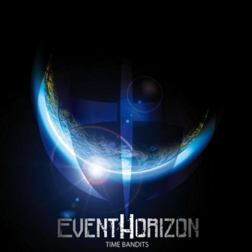Event Horizon - Time Bandits (2017)