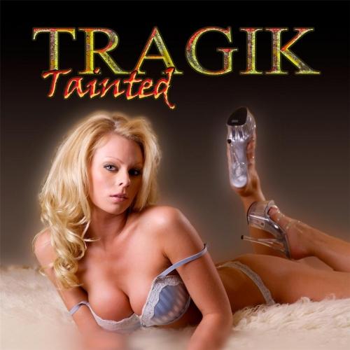 Tragik - Tainted (2017)