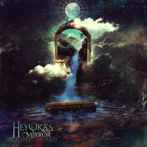 Heyoka's Mirror - Loss of Contact with Reality (EP) (2017)