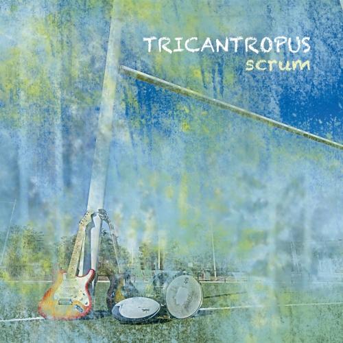 Tricantropus - Scrum (2017)