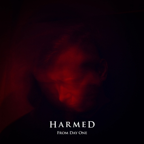 Harmed - From Day One (EP) (2017)