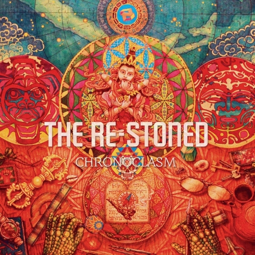 The Re-Stoned - Chronoclasm (2017)