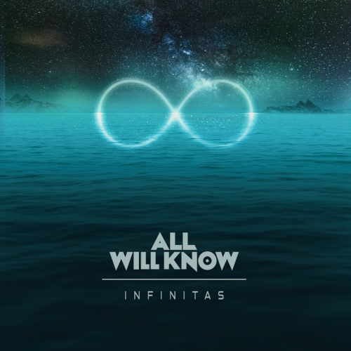 All Will Know - Infinitas (2017)