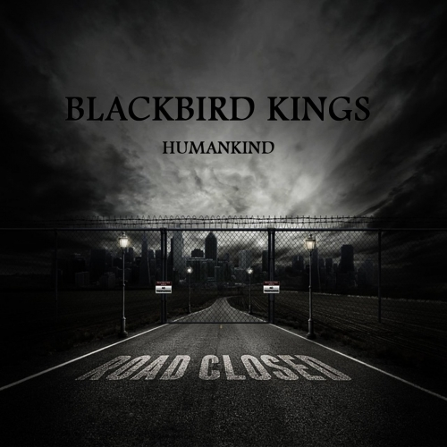 Blackbird Kings - Humankind (2017)