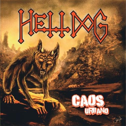 HellDog - Caos Urbano (EP) (2017)