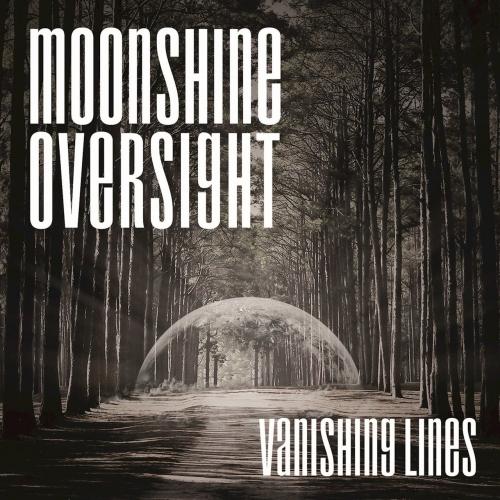 Moonshine Oversight - Vanishing Lines (2017)