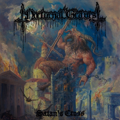 Nocturnal Graves - Satan's Cross (Reissue) (2017)