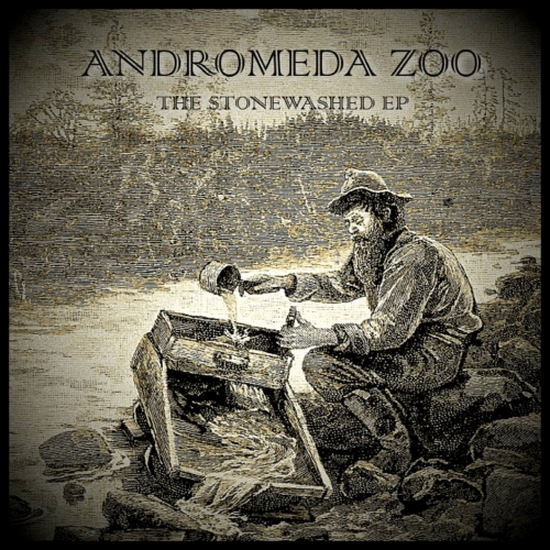 Andromeda Zoo - The Stonewashed (EP) (2017)