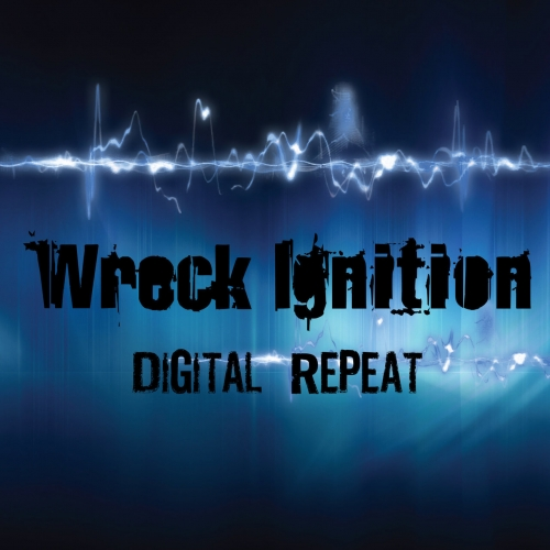 Wreck Ignition - Digital Repeat (2018)