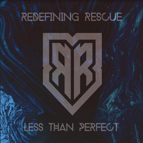 Redefining Rescue - Less Than Perfect (2018)