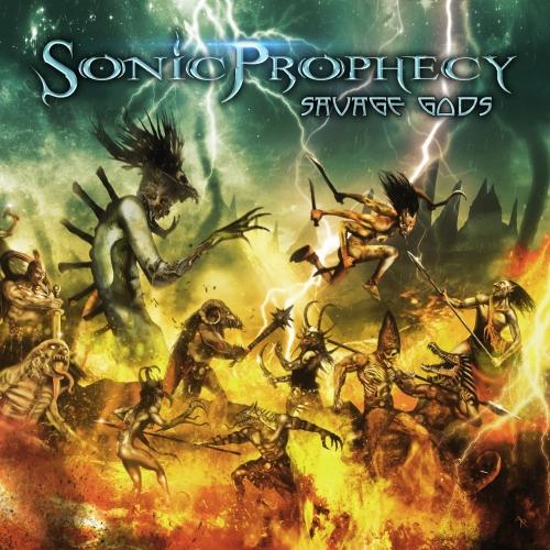 Sonic Prophecy - Savage Gods (2018)