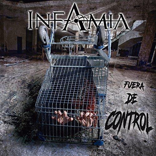 Infamia - Fuera de Control (2017)