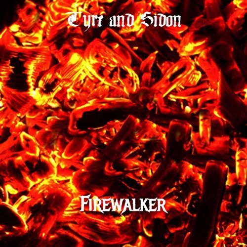 Tyre and Sidon - Firewalker (2018)