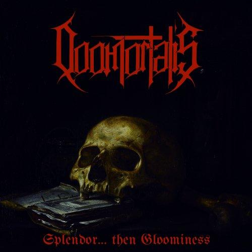 Doomortalis - Splendor... Then Gloominess (2017)
