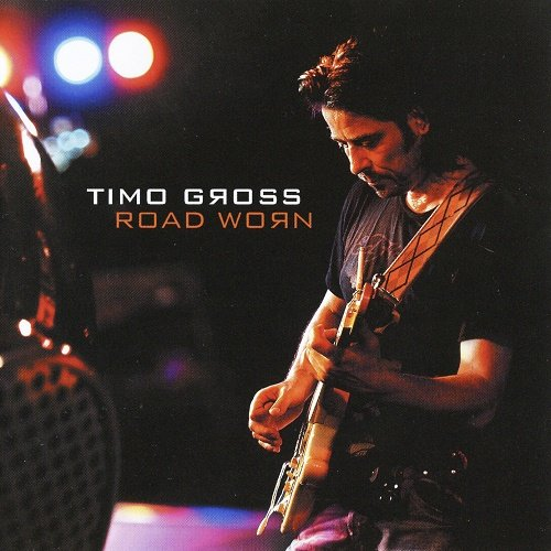 Timo Gross - Road Worn (2010)