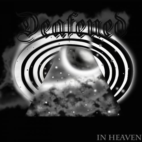 Deafened - In Heaven (2018)