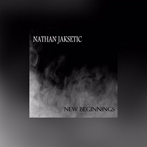 Nathan Jaksetic - New Beginnings [EP] (2017)