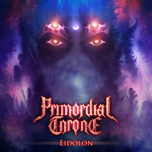 Primordial Throne - Eidolon (2018)