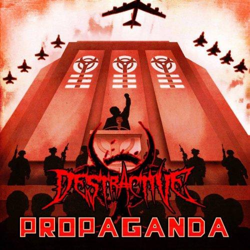 Destractive - Propaganda (2018)
