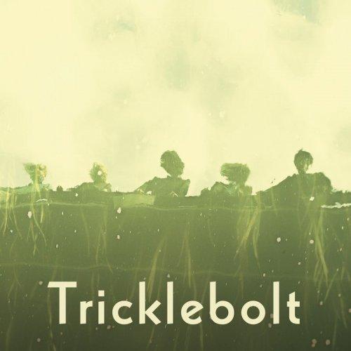 Tricklebolt - Tricklebolt (2018)