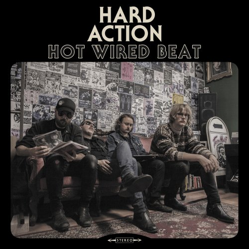 Hard Action - Hot Wired Beat (2017)