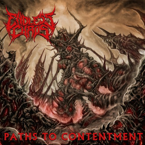 Endless Chaos - Paths To Contentment (2017)