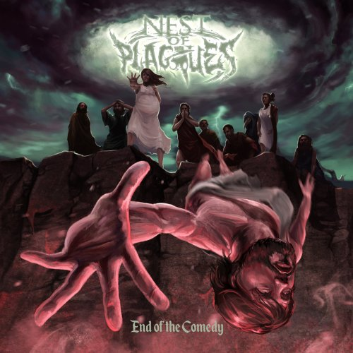 Nest Of Plagues - End Of The Comedy (2018)