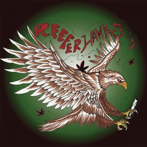 The Reeferhawks - Reeferhawks (2017)