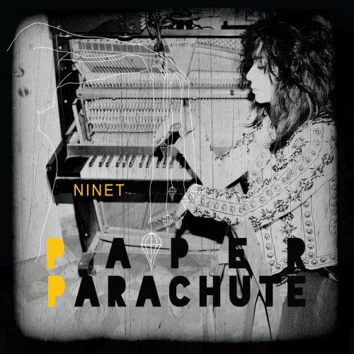 Ninet - Paper Parachute (2017)