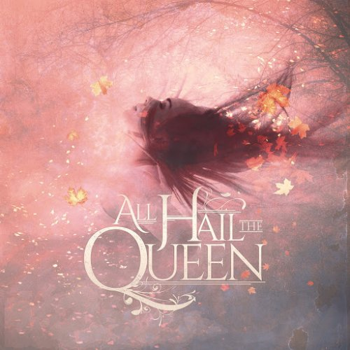 All Hail The Queen - The Hollow (EP) (2018)