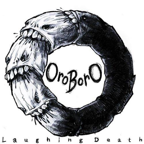 OroborO - Laughing Death (2018)
