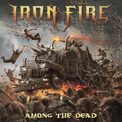 Iron Fire - Among The Dead (2016) lossless