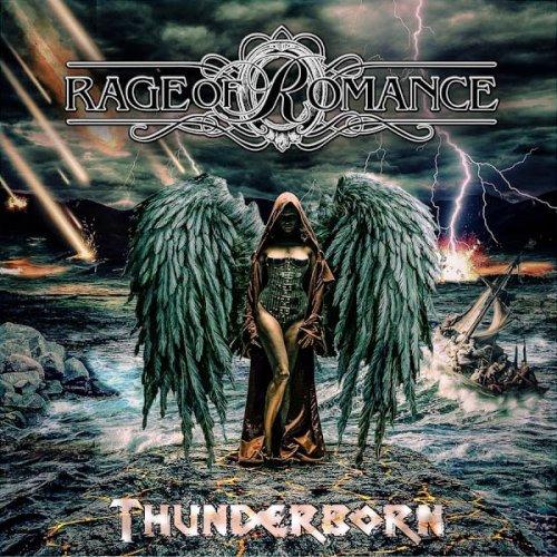 Rage Of Romance - Thunderborn (2017)