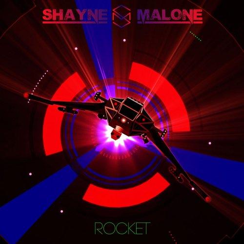 Shayne Malone - Rocket (2017)
