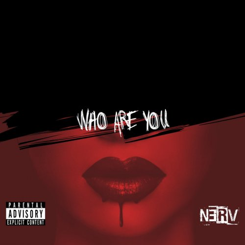 N3RV - Who Are You (2018)