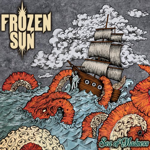 Frozen Sun - Sea Of Madness (2017)