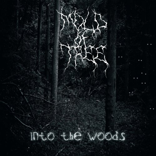 Mold Of Tree - Into The Woods (2018)