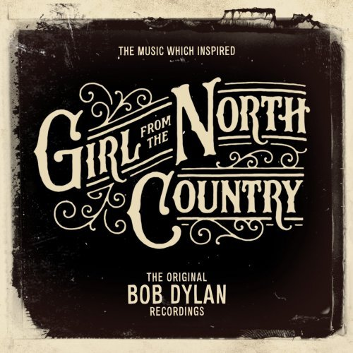 Bob Dylan - The Music Which Inspired Girl from the North Country (2018)