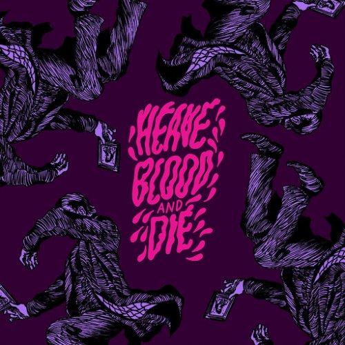 Heave Blood & Die - Part II: Flowers (EP) (2018)
