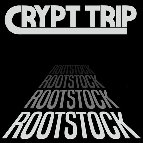 Crypt Trip - Rootstock (2018)